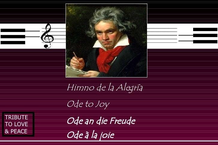 Himno de la Alegría Ode to Joy  Ode an die Freude  Ode à la joie   TRIBUTE TO LOVE & PEACE