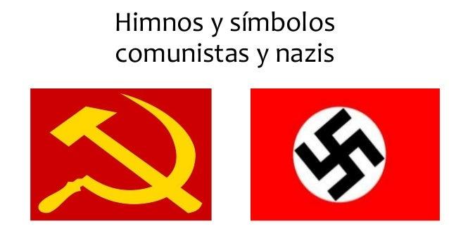 Himnos y símbolos comunistas y nazis
