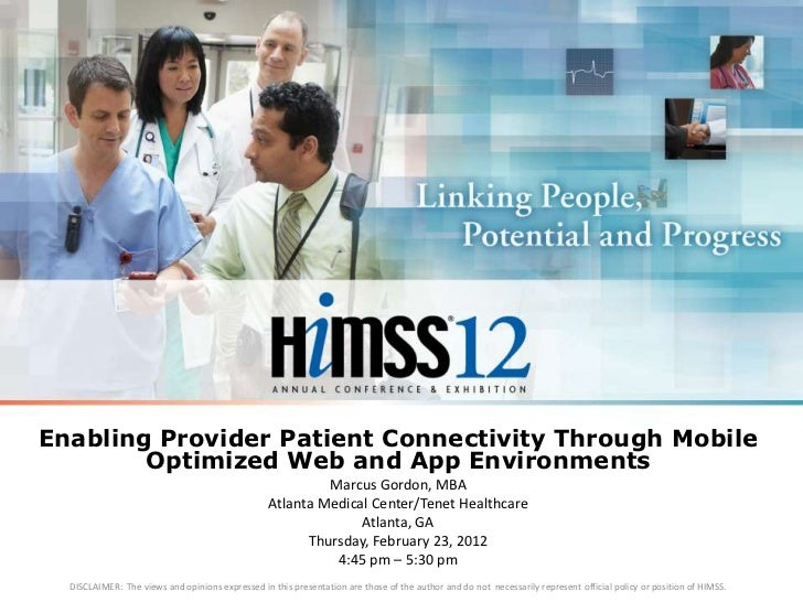 Enabling Provider Patient Connectivity Through Mobile        Optimized Web and App Environments                           ...