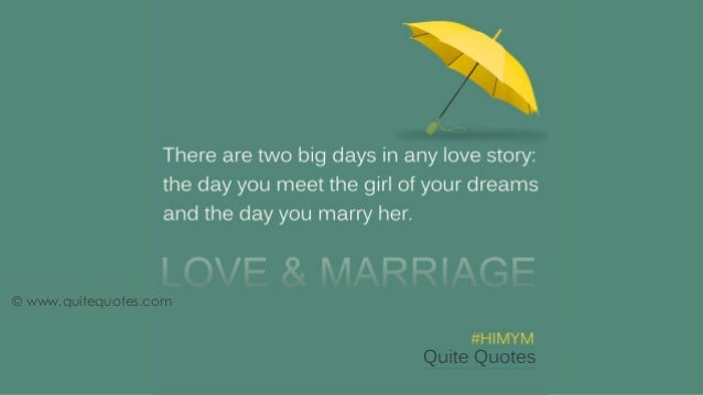 Himym Love Quotes Beauteous Beautiful Quotes From How I Met Your Mother