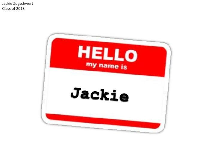 Jackie ZugschwertClass of 2013