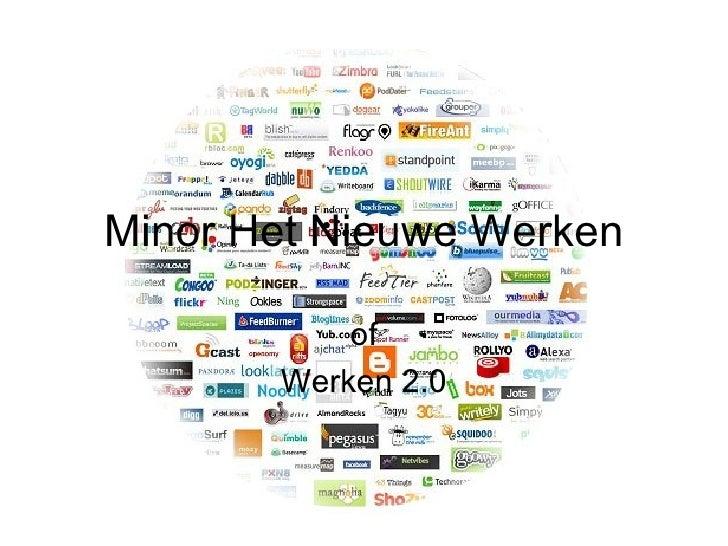 Minor Het Nieuwe Werken of Werken 2.0