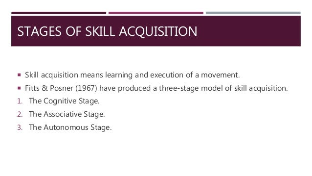 stages of learning skill acquisition
