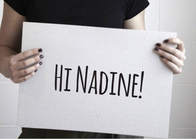 HiNadine!