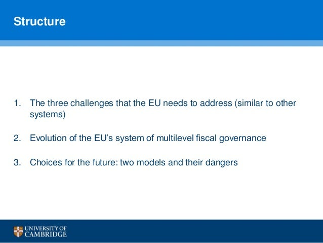 Fiscal Federalism in the EU?: Evolution and Future Choices for EMU (by Alicia Hinarejos) Slide 2