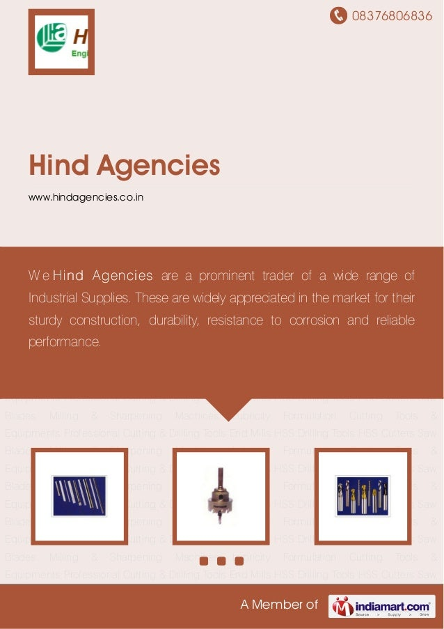 08376806836A Member ofHind Agencieswww.hindagencies.co.inCutting Tools & Equipments Professional Cutting & Drilling Tools ...