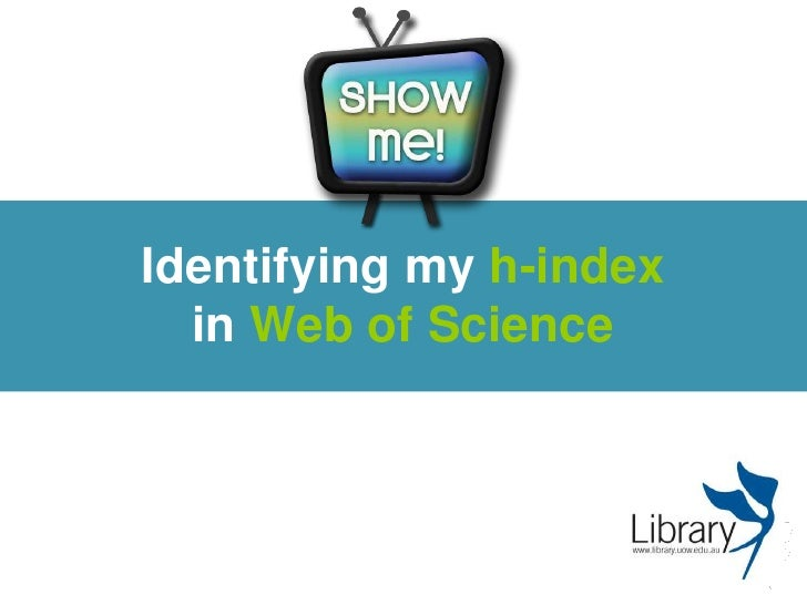 Identifying my h-indexin Web of Science<br />