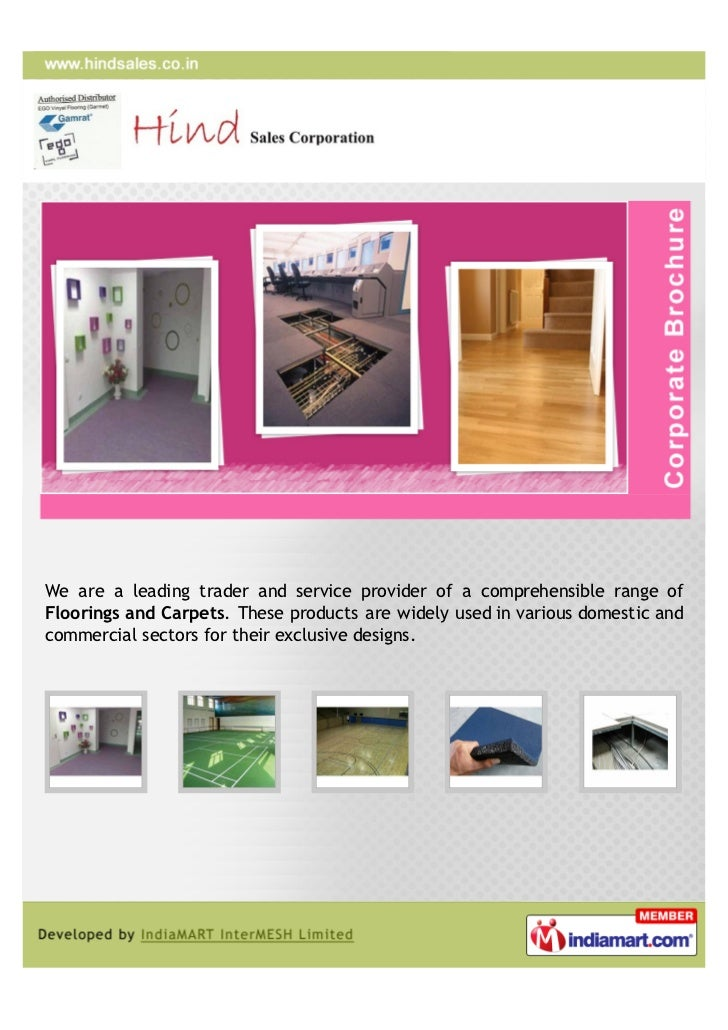 We are a leading trader and service provider of a comprehensible range ofFloorings and Carpets. These products are widely ...