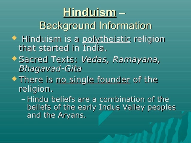 sacred elements of hindu religion Startling similarity between hindu flood legend of manu and the biblical account of noah religion and history around the globe examines sacred writings.