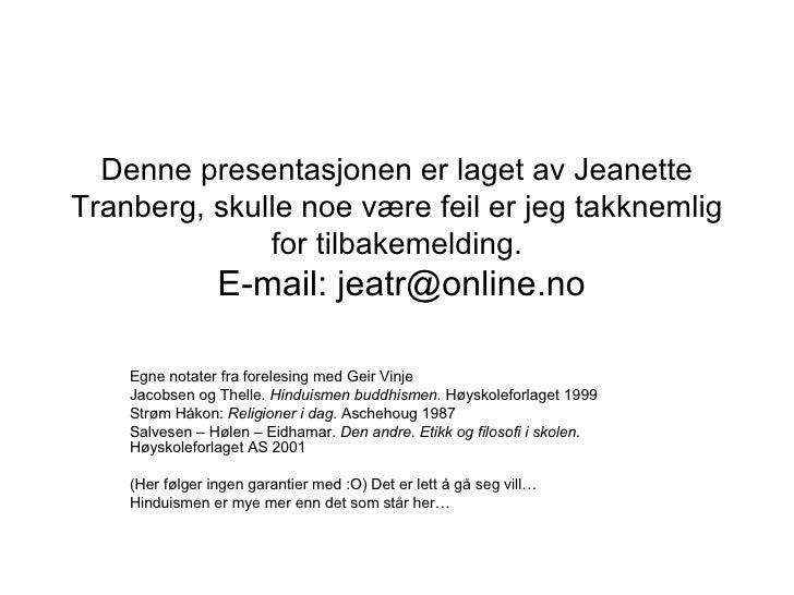 Presentasjonen Jeg Laget