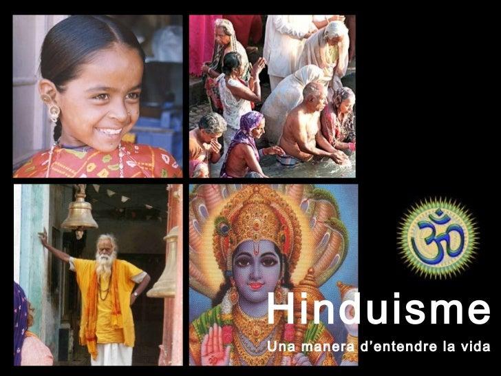 HinduismeUna manera d'entendre la vida