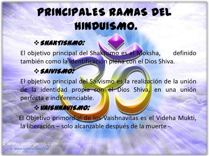 SMARTISMO:Los Smartistas buscan el Moksha, la conversión de uno mismoen Brahman – la única y Absoluta Realidad- y despren...