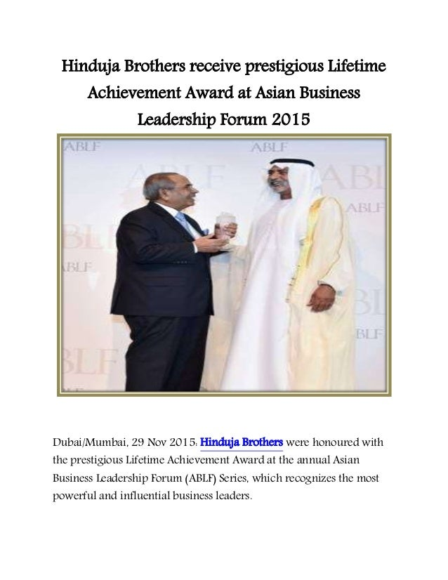 Hinduja Brothers receive prestigious Lifetime Achievement Award at Asian  Business Leadership Forum 2015 Dubai/Mumbai ...