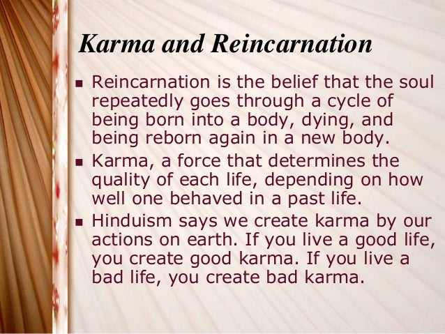 reincarnation in hinduism essay Buddhism vs hinduism essays: home » essay » buddhism vs hinduism 2 both the hindus and the buddhists believed in reincarnation and that there are two.