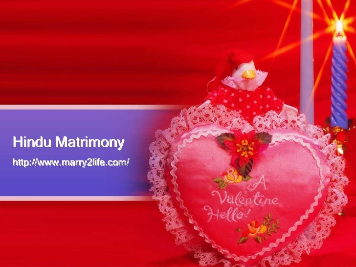 Hindu Matrimony<br />http://www.marry2life.com/<br />