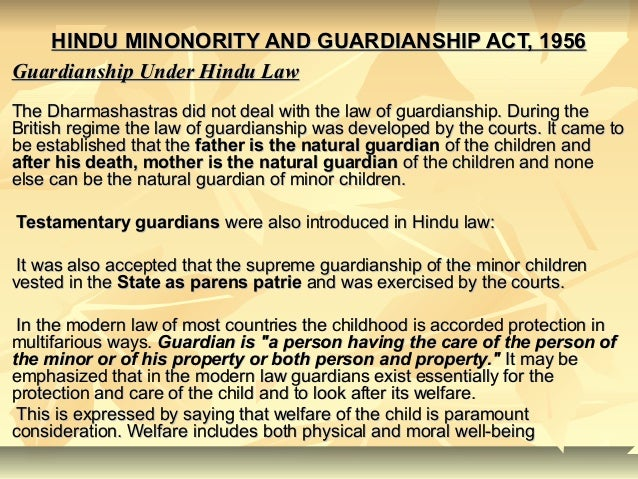 HINDU MINONORITY AND GUARDIANSHIP ACT, 1956HINDU MINONORITY AND GUARDIANSHIP ACT, 1956 Guardianship Under Hindu LawGuardia...