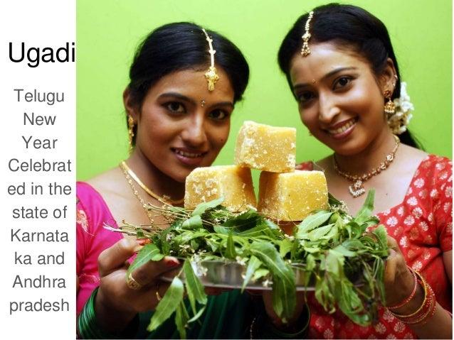 Ugadi Telugu New Year Celebrat ed in the state of Karnata ka and Andhra pradesh
