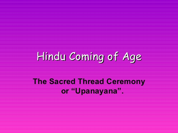 """Hindu   Coming of Age The Sacred Thread Ceremony or """"Upanayana""""."""
