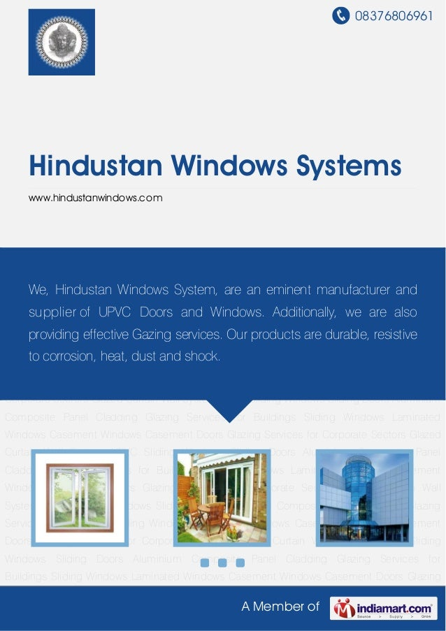 08376806961A Member ofHindustan Windows Systemswww.hindustanwindows.comUPVC Sliding Windows Sliding Doors Aluminium Compos...