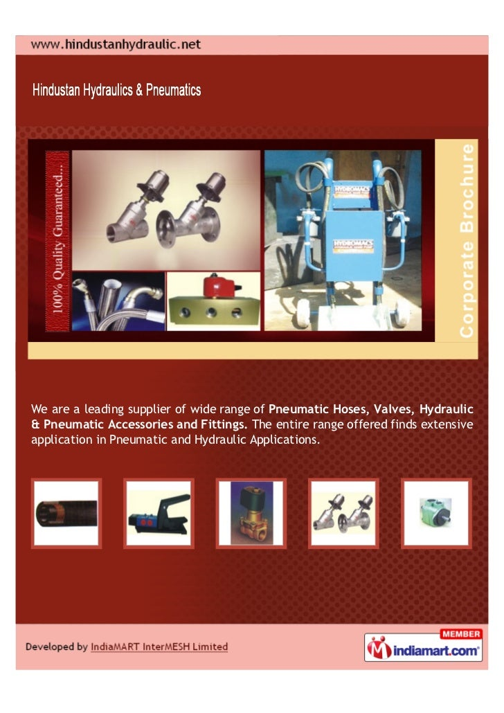We are a leading supplier of wide range of Pneumatic Hoses, Valves, Hydraulic& Pneumatic Accessories and Fittings. The ent...
