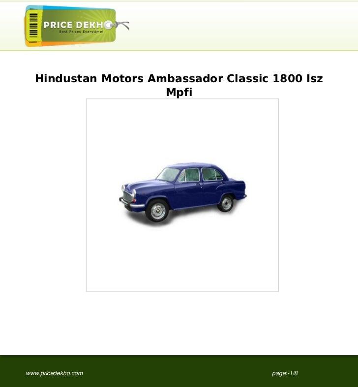 Hindustan Motors Ambassador Classic 1800 Isz                     Mpfiwww.pricedekho.com                    page:-1/8