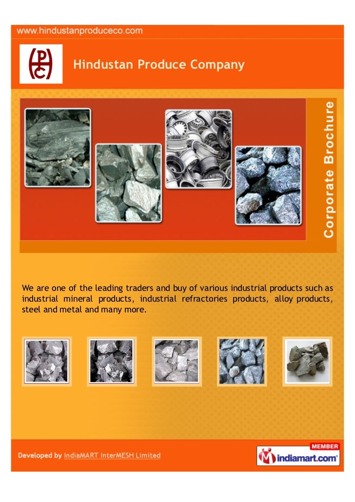Hindustan Produce CompanyWe are one of the leading traders and buy of various industrial products such asindustrial minera...