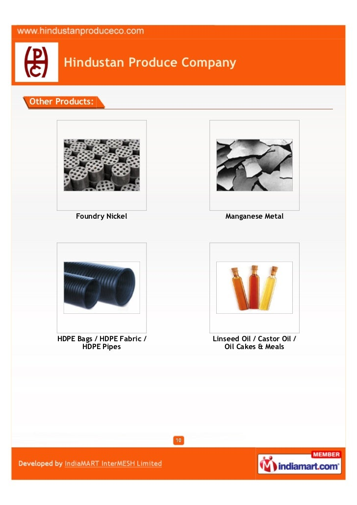 Hindustan Produce CompanyOther Products:           Foundry Nickel            Manganese Metal      HDPE Bags / HDPE Fabric ...