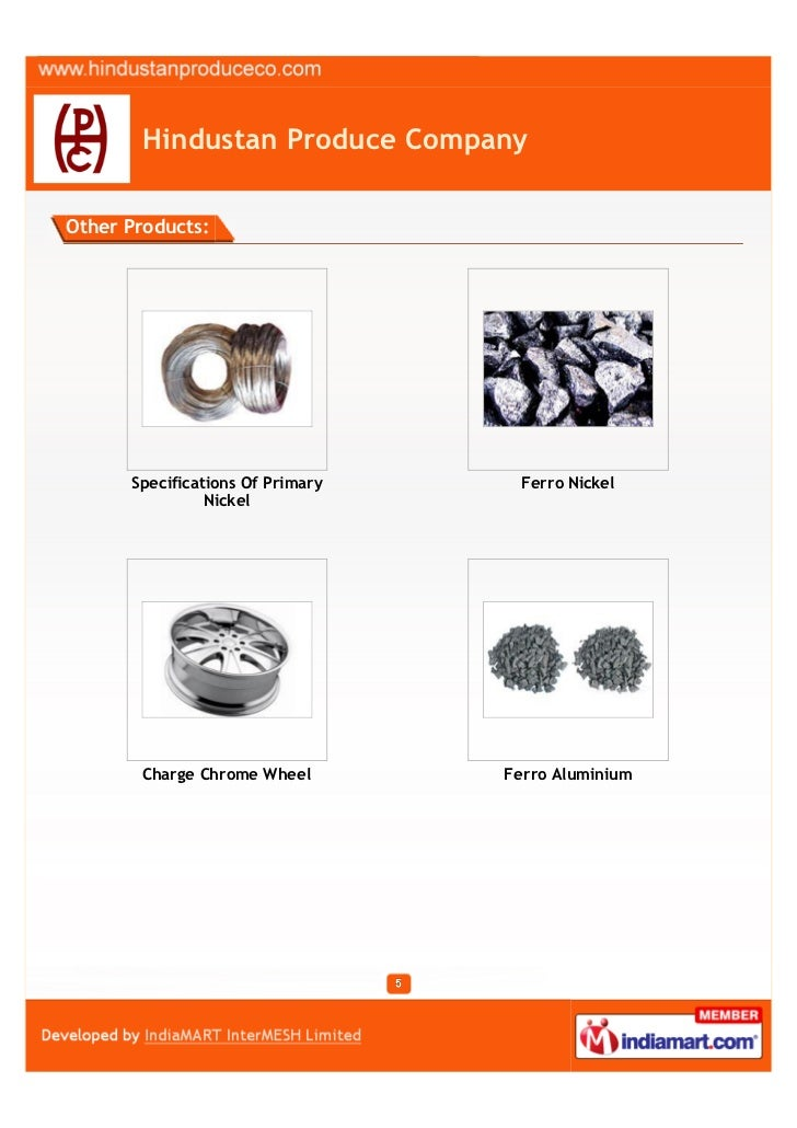 Hindustan Produce CompanyOther Products:      Specifications Of Primary    Ferro Nickel                Nickel       Charge...