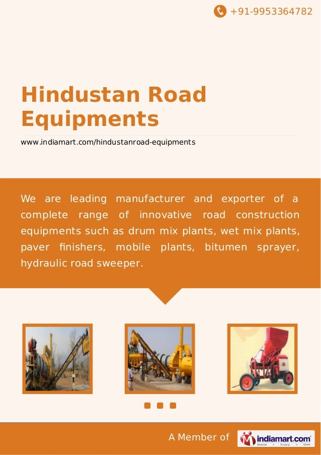 +91-9953364782  Hindustan Road Equipments www.indiamart.com/hindustanroad-equipments  We are leading manufacturer and expo...
