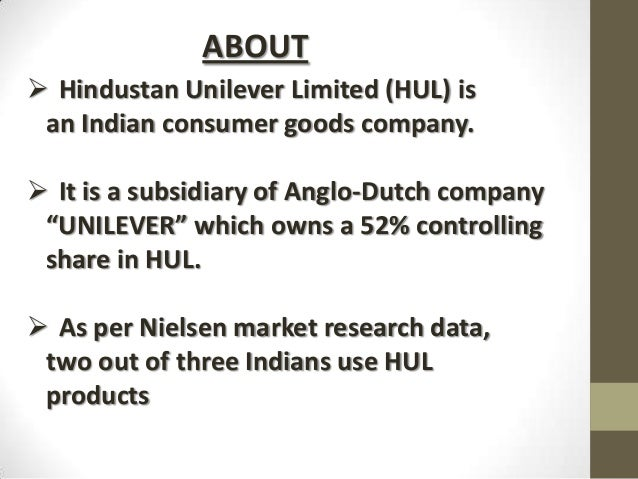 hindustan unilever ltd essay Introduction unilever is a multinational corporation, formed of british and dutch  parentage, that owns many of the world's consumer product brands in foods,.