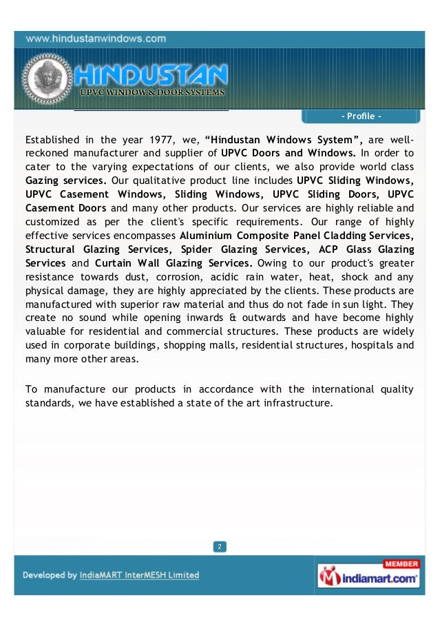 """- Profile -Established in the year 1977, we, """"Hindustan Windows System"""", are well-reckoned manufacturer and supplier of UP..."""