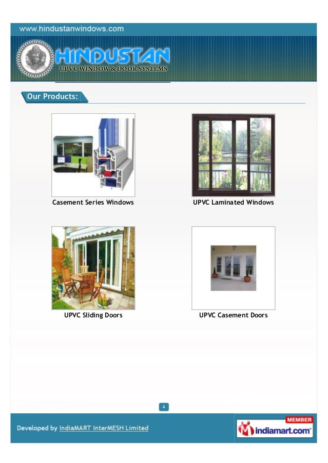 Our Products:      Casement Series Windows   UPVC Laminated Windows         UPVC Sliding Doors      UPVC Casement Doors
