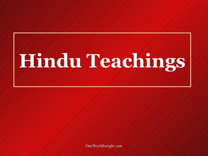 Hindu Teachings      OneWorldInsight.com