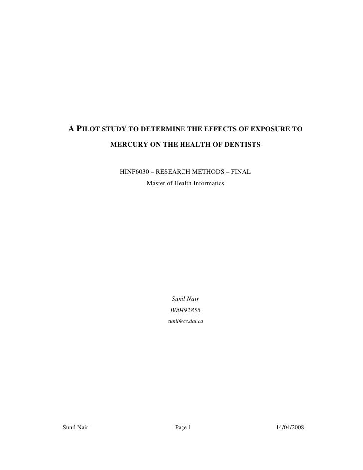 A PILOT STUDY TO DETERMINE THE EFFECTS OF EXPOSURE TO              MERCURY ON THE HEALTH OF DENTISTS                  HINF...