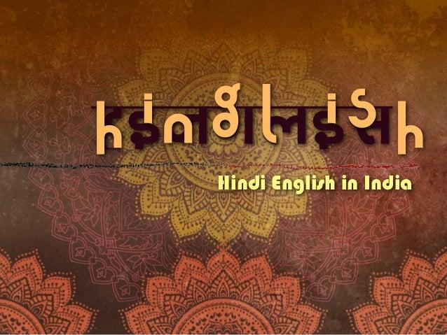 hinglis Hindi English in India hinglish