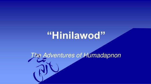 """Hinilawod"" The Adventures of Humadapnon"