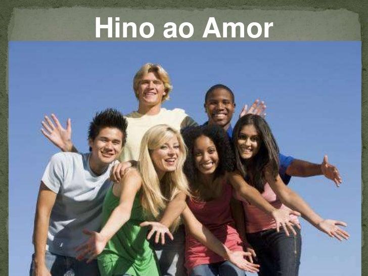 Hino ao Amor<br />