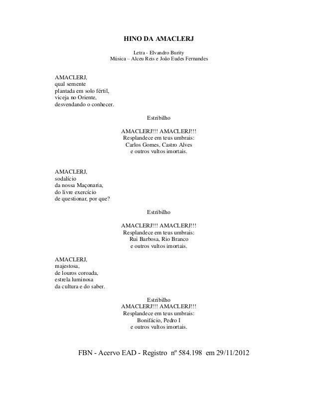 HINO DA AMACLERJ Letra - Elvandro Burity Música – Alceu Reis e João Eudes Fernandes AMACLERJ, qual semente plantada em sol...