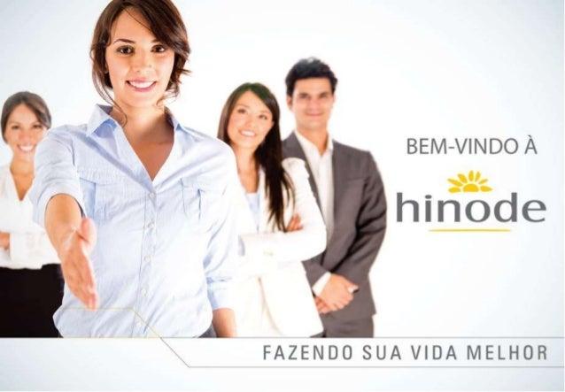 """Acesse hinode.com.br – Clique em """"Quero Ser Um Consulto(a)"""" Digite o ID do Patrocinador 351434 – E venha fazer parte desta..."""