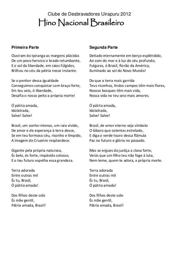 Clube de Desbravadores Uirapuru 2012                   Hino Nacional BrasileiroPrimeira Parte                             ...