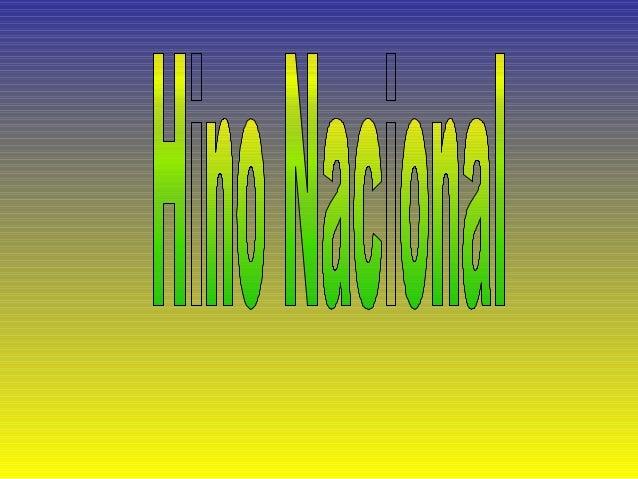 OUVIRAM DO IPIRANGA AS MARGENS PLÁCIDAS DE UM POVO HERÓICO O BRADO RETUMBANTE, E O SOL DA LIBERDADE, EM RAIOS FÚLGIDOS, BR...