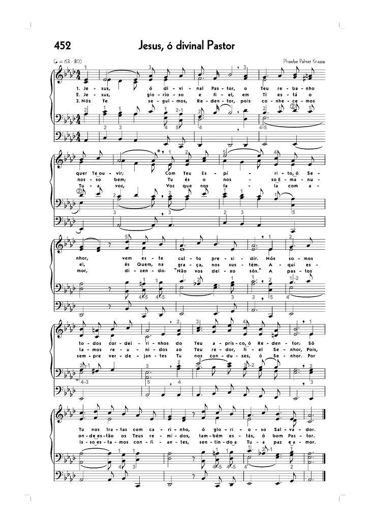 99   Jesus Cristo é o Amigo celestial                    65   Meu coração é todo Teu, Senhor...* 408   Jesus Cristo é o Pã...