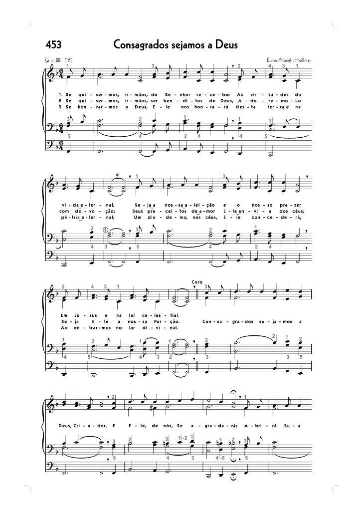 392 Novo hino cantaremos ao Cordeiro divinal...        359   Ó irmãos, de Deus diletos 219 Novos céus nós aguardamos      ...