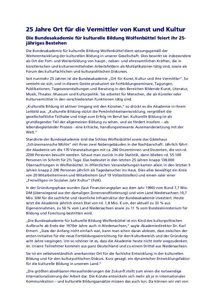 25 Jahre Ort für die Vermittler von Kunst und KulturDie Bundesakademie für kulturelle Bildung Wolfenbüttel feiert ihr 25-j...