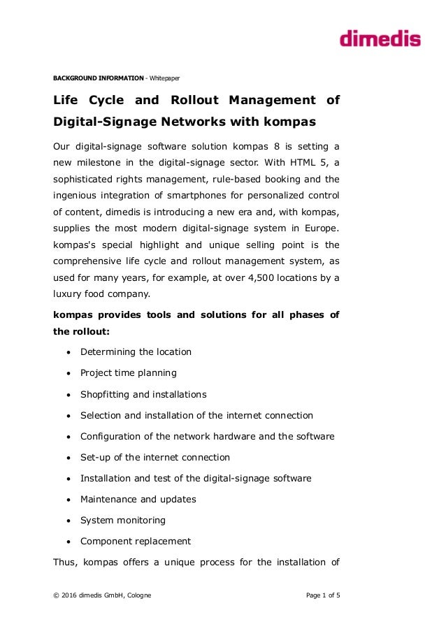 BACKGROUND INFORMATION - Whitepaper Life Cycle and Rollout Management of Digital-Signage Networks with kompas Our digital-...