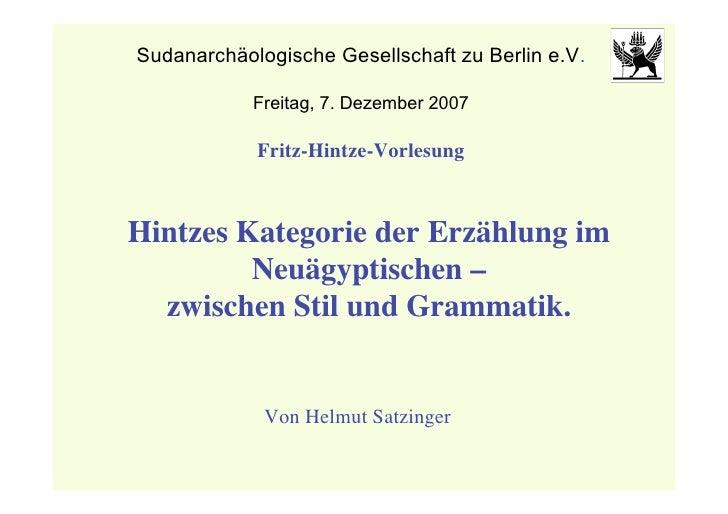 Sudanarchäologische Gesellschaft zu Berlin e.V.              Freitag, 7. Dezember 2007              Fritz-Hintze-Vorlesung...