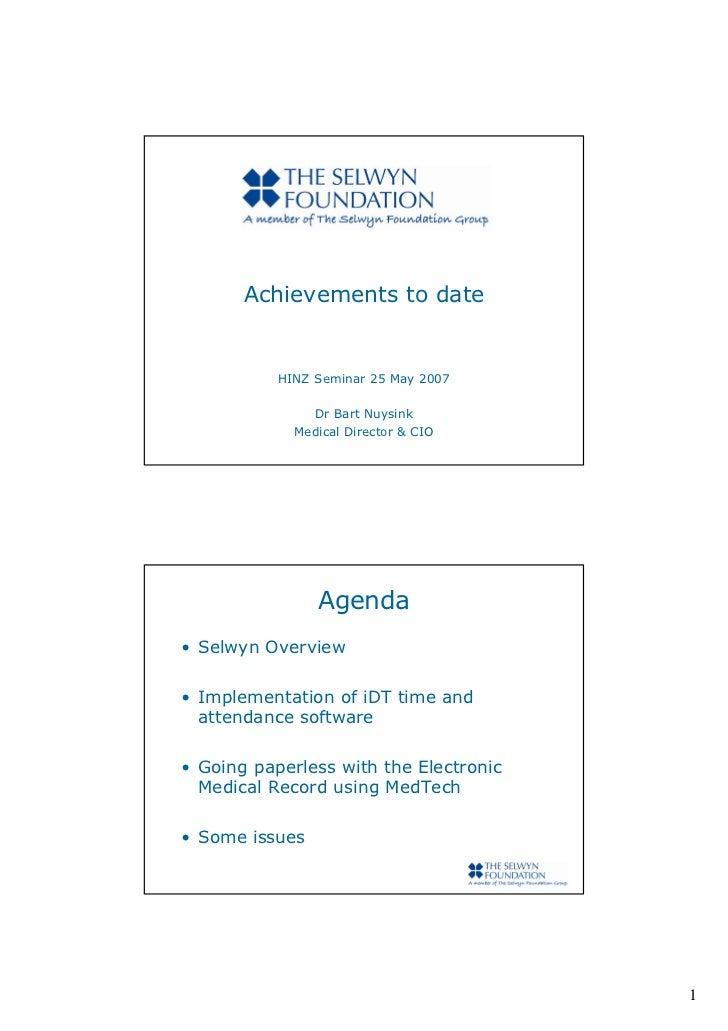 Achievements to date              HINZ Seminar 25 May 2007                 Dr Bart Nuysink              Medical Director &...