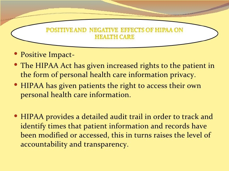  Negative Impact- While direct cost to patients is minimal, the cost to health  care providers is significant and can st...