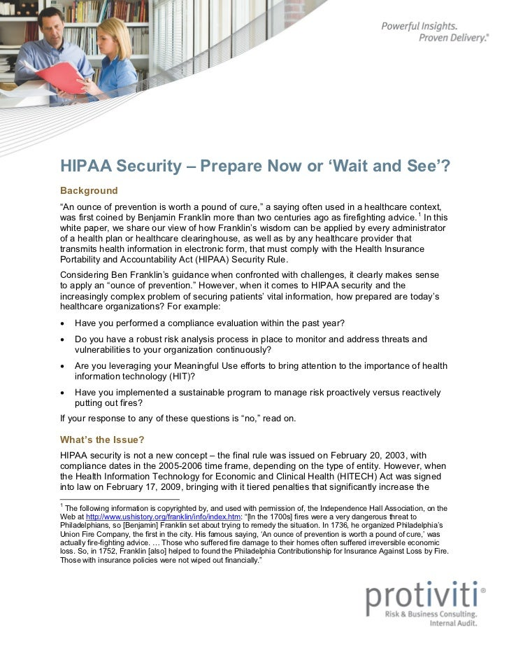 "HIPAA Security – Prepare Now or 'Wait and See'?Background""An ounce of prevention is worth a pound of cure,"" a saying often..."