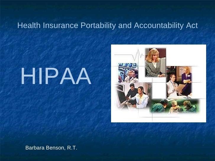 HIPAA Health Insurance Portability and Accountability Act  Barbara Benson, R.T.